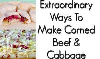 15 Extraordinary Ways To Make Corned Beef And Cabbage