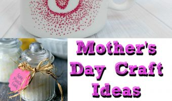 Enjoy These 11 Mother's Day Crafts Ideas: #10 Is Super Simple!