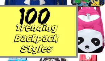 Back To School: Backpacks – 50 Girl & 50 Boy Styles