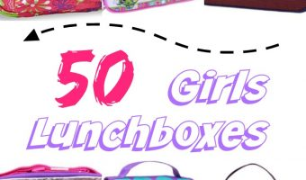 Back To School: Lunchboxes – 50 Girls & 50 Boys Styles