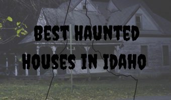 The Best Haunted Houses In Idaho