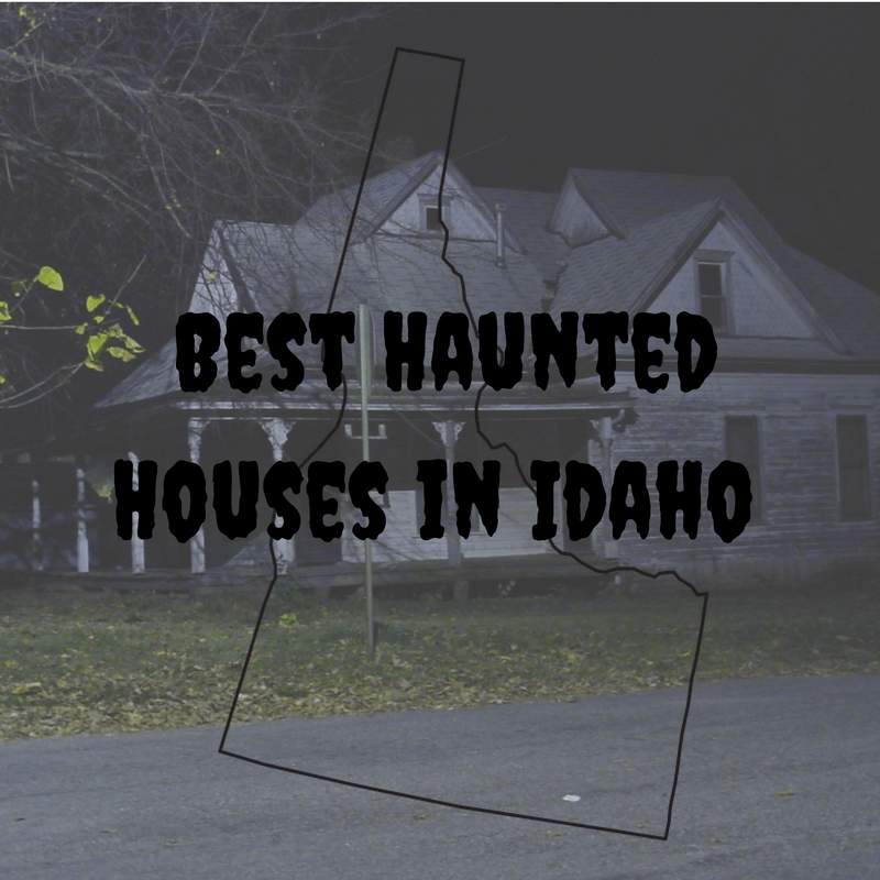 Best Haunted Houses In Idaho