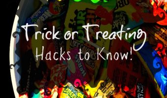 Trick or Treating Hacks